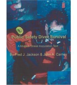 Public Safety Diver Survival Manual